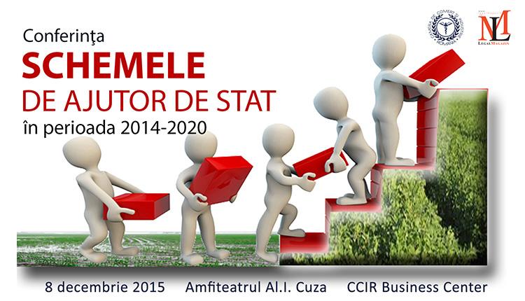 """Conferinţa """"Schemele de ajutor de stat în perioada 2014-2020"""", Bucureşti, 8 decembrie 2015"""