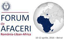 Camera de Comerţ şi Industrie a României participă la Forumul de afaceri România – Liban – Africa