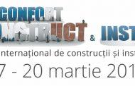 Târgul internaţional Confort Construct & Instal 17-20 martie