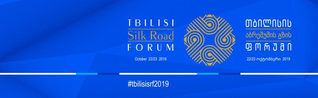 SILK ROAD FORUM, TIBILISI, GEORGIA, 22-23 OCTOMBRIE 2019