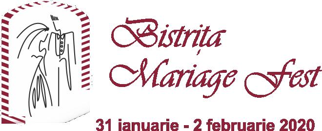 O nouă ediţie BISTRIŢA MARIAGE FEST 31 ianuarie - 2 februarie 2020