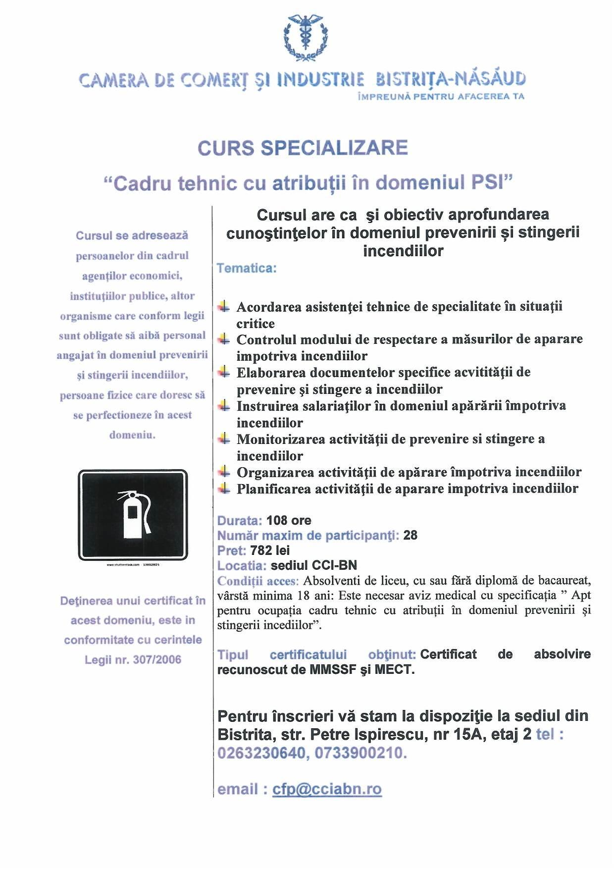 """Curs de specializare """"Cadru tehnic cu atribuţii în domeniul PSI –COD COR-541902"""""""